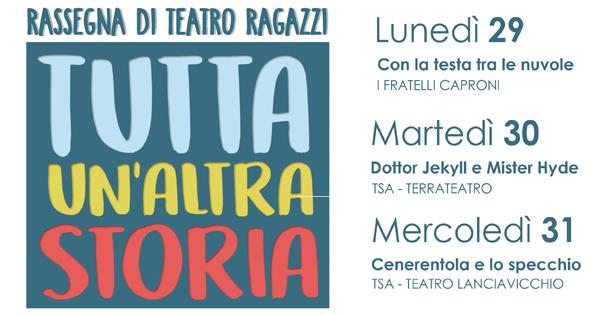 Rassegna Teatro Ragazzi - Tutta un'altra storia